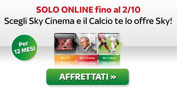 Scegli il CINEMA, Sky ti offre il Calcio per un anno! Abbonati ora