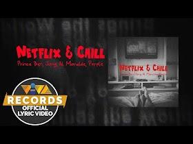 Netflix & Chill by Prince Ben, Jong, Al Moralde, Pxrple [Official Lyric Video]