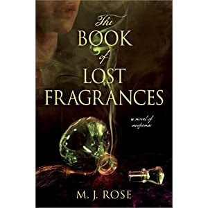 The Book of Lost Fragrances: A Novel of Suspense