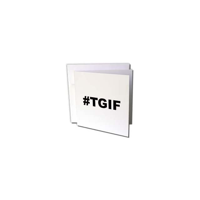 Gc1073382 Evadane Funny Quotes Tgif Thank God Its Friday Black