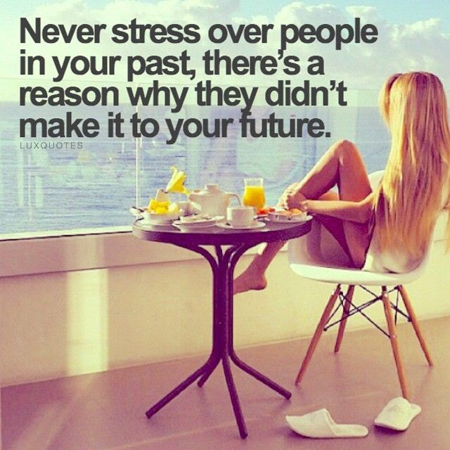 Never Stress Over People In Your Past Theres A Reason They Didnt