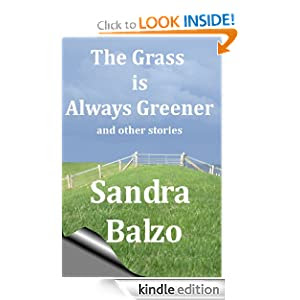 The Grass is Always Greener and other stories