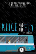 Title: Alice and the Fly, Author: James Rice