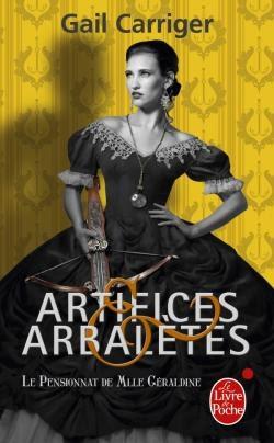 Couverture Le pensionnat de Mlle Géraldine, tome 4 : Artifices & arbalètes