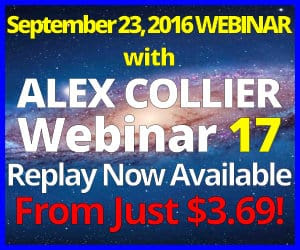 Alex Collier's SEVENTEENTH Webinar *REPLAY* - September 23, 2016!