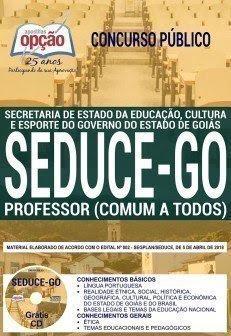 Apostila Concurso SEDUCE GO 2018 | PROFESSOR (COMUM A TODOS)