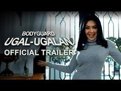 Sinopsis Film Bodyguard Ugal-Ugalan (2018)