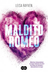 Reseña: 'Maldito Romeo', Leisa Rayven