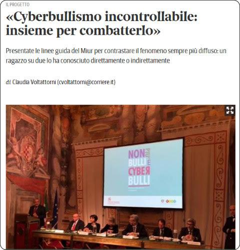 http://www.corriere.it/scuola/15_aprile_13/cyberbullismo-bullismo-scuola-ragazzi-incontrollabile-insieme-combatterlo-6f7e7e9c-e1e8-11e4-b4cd-295084952869.shtml
