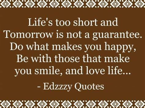 Lifes Too Short Love Quotes