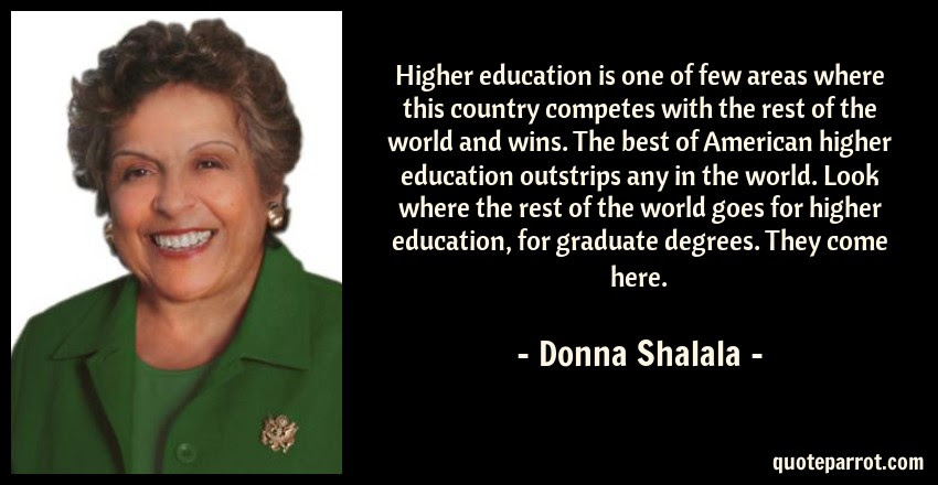 Higher Education Is One Of Few Areas Where This Country By Donna
