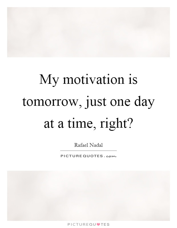 Just One Day Quotes Wwwpicswecom