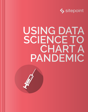 Using Data Science to Chart a Pandemic book cover