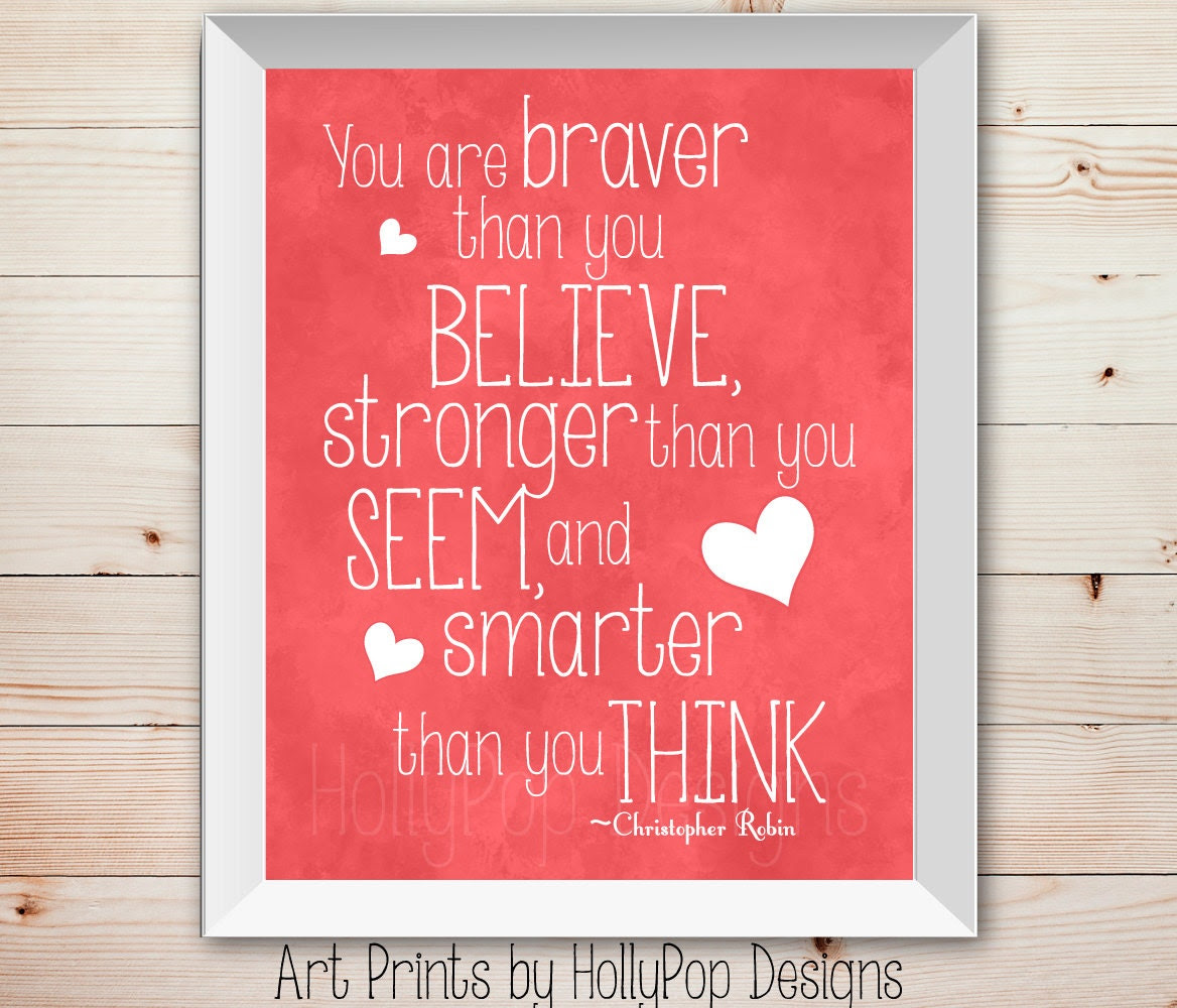 Winnie The Pooh Quote Stronger Than You Think Daily Inspiration Quotes