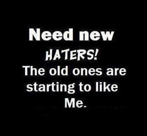 Haters Quote Quote Number 543076 Picture Quotes