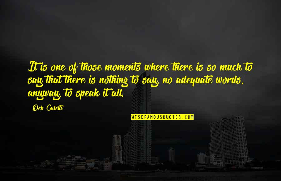 No Words To Speak Quotes Top 58 Famous Quotes About No Words To Speak