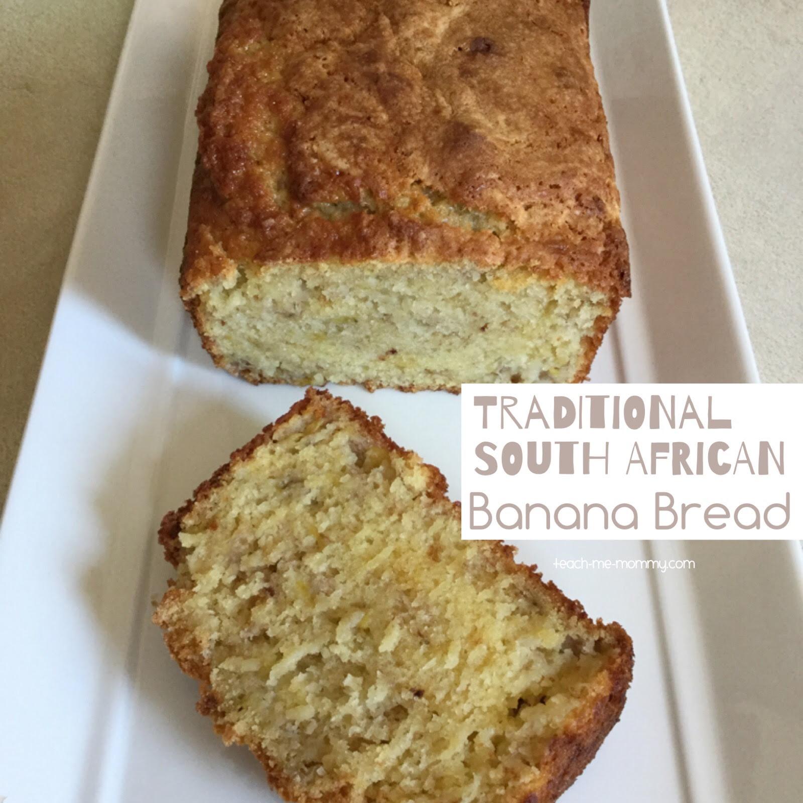 South African Banana Bread - Teach Me Mommy