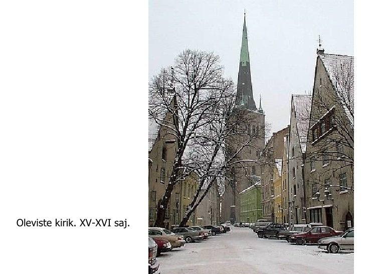 Oleviste kirik. XV-XVI saj.