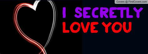 Secretly In Love Quotes
