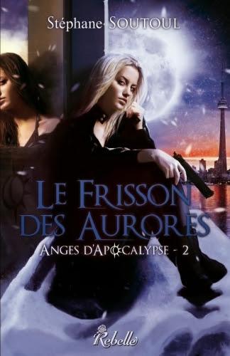http://lesvictimesdelouve.blogspot.fr/2014/02/anges-dapocalypse-tome-2-le-frisson-des.html