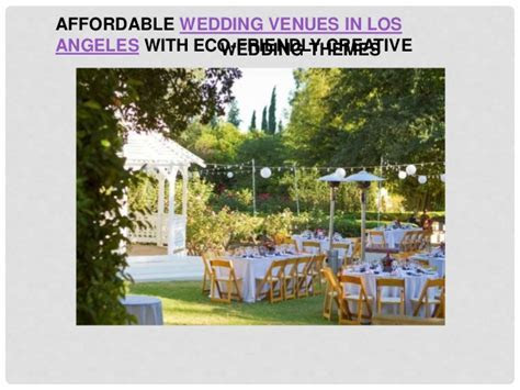 Affordable wedding venues in los angeles with eco friendly