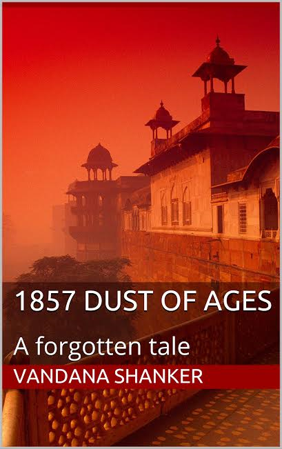 Vandana Shanker, author of '1857 Dust of Ages', speaks to Sanchita Sen