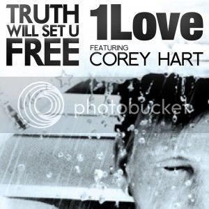 Corey Hart & 1Love - Truth Will Set U Free