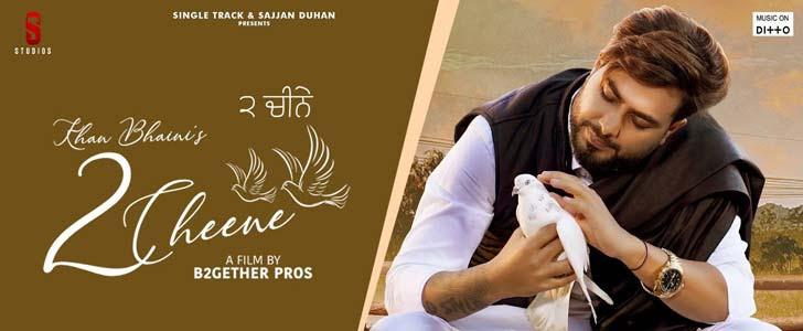 2 Cheene Song Lyrics by Khan Bhaini