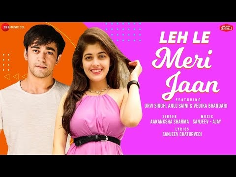 LEH LE MERI JAAN LYRICS – AAKANKSHA SHARMA iN ENGLISH