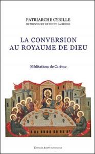 Patriarche Cyrille La conversion