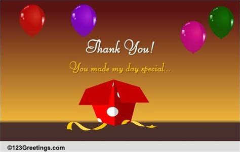 You Made My Day  Free Birthday Thank You eCards