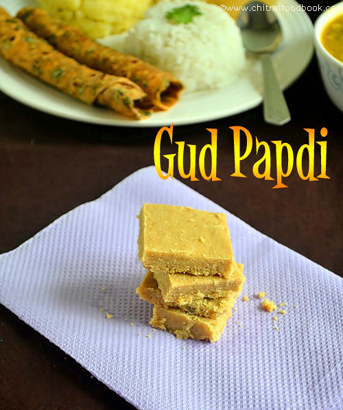 Sukhdi recipegur papdi easy gujarati sweets recipes chitras in my gujarati thali post u would have seen this sweet recipe showcased in the middle of the plate is nothing but sukhdigur papdi forumfinder Image collections
