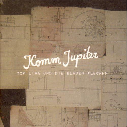 Tom Liwa - Komm Jupiter