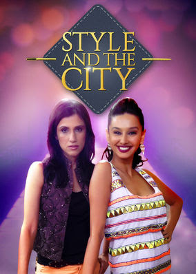 Style and the City - Season 1