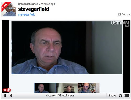 Testing G+ Hangout Live Streamed on USTREAM: Steve Garfield, author of Get Seen: Video Secrets to Building Your Business. Streaming live from events..