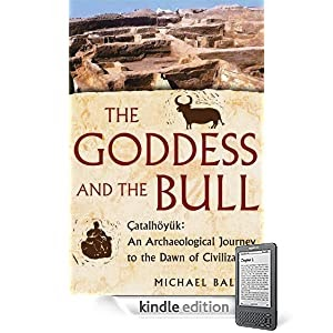 The Goddess and the Bull: Kindle edition