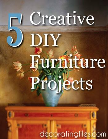 DIY Projects: 5 Creative Furniture Ideas