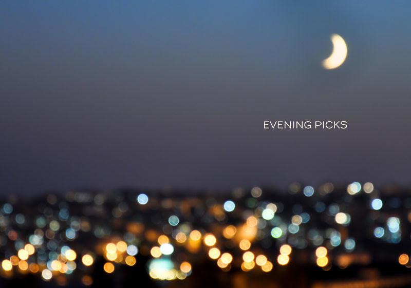 evening-picks