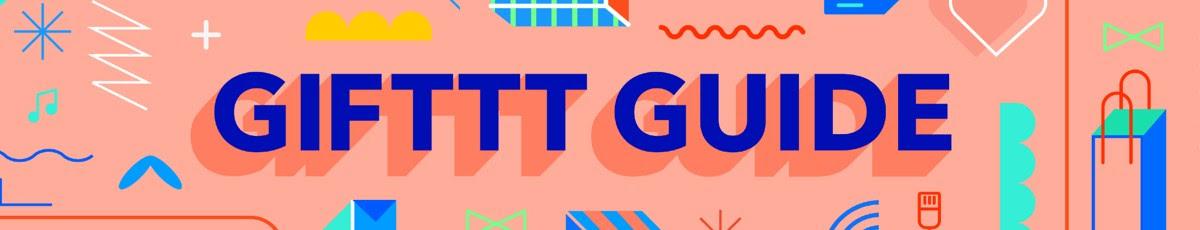 GIFTTT Guide Week 4