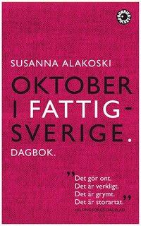 Bokomslag Oktober i Fattigsverige : dagbok (pocket)