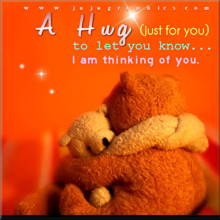 A Hug Just For You To Let You Know I Am Thinking Of You Pictures