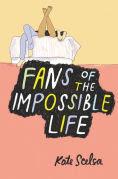 http://www.barnesandnoble.com/w/fans-of-the-impossible-life-kate-scelsa/1120914126?ean=9780062331755