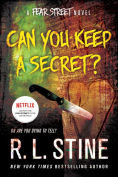 Title: Can You Keep a Secret? (Fear Street Series), Author: R. L. Stine