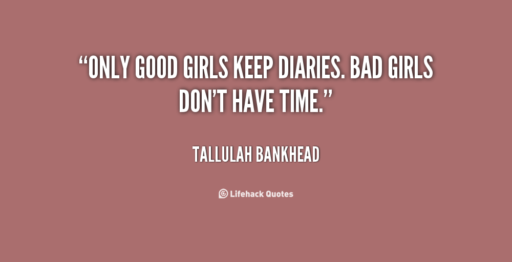 Good Girls Vs Bad Girls Quotes