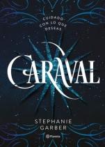 Caraval (primera parte de la saga) Stephanie Garber