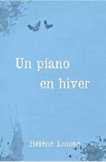 Couverture Les silences de Thalès, tome 0 : Un piano en hiver