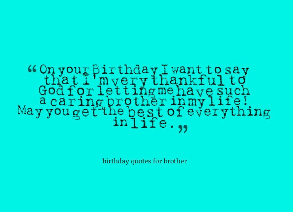 Birthday Quotes For Brother Nice Wishes