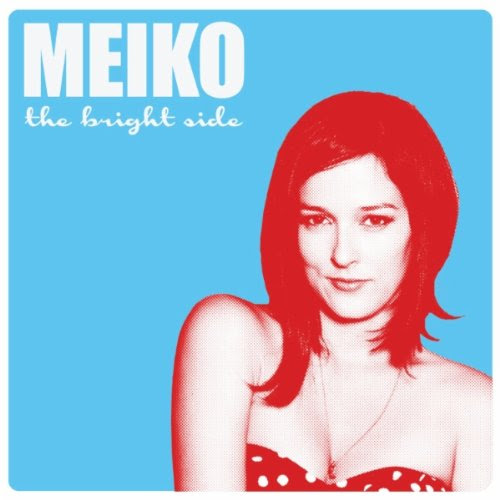 The Brighter Side - Meiko