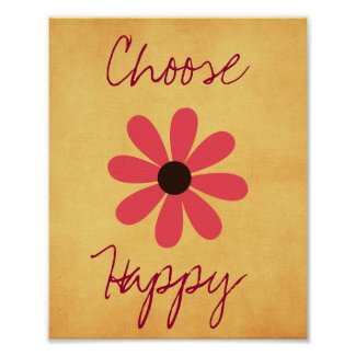 Motivational Quote Choose Happy Poster