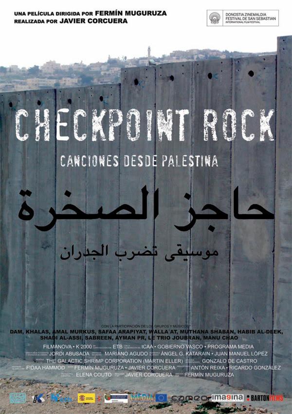 Checkpoint Rock: Canciones desde Palestina (Fermín Muguruza, Javier Corcuera, 2.009)